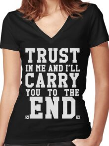 Trust In Me and I'll Carry you to the End Women's Fitted V-Neck T-Shirt