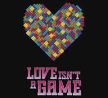 Love Isn't A Game by Ryan Dell