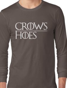 Crows Over Hoes Long Sleeve T-Shirt