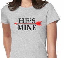 He's Mine Womens Fitted T-Shirt