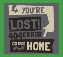 You're lost , go back home (404 ERROR) Baby Tee
