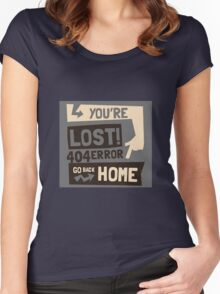 You're lost , go back home (404 ERROR) Women's Fitted Scoop T-Shirt