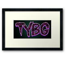 TYBG Framed Print