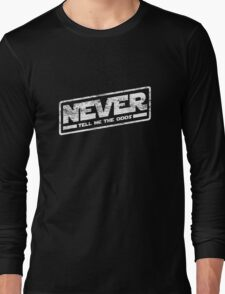 Never Tell Me The Odds (aged look) Long Sleeve T-Shirt