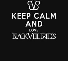 Keep calm -  love black veil brides Unisex T-Shirt