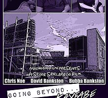 Going Beyond... Kayfabe Movie Poster by David Bankston