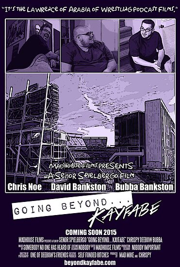 Going Beyond... Kayfabe Movie Poster by falsefinish66