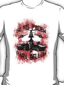 Si vis pacem para bellum swiss w. white font T-Shirt