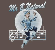 Mr B Natural by marlowinc