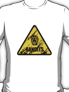 Bandit Warning Sign T-Shirt