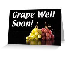 Grape Well Soon Card Greeting Card