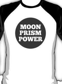Moon Prism Power! T-Shirt