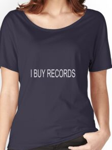 I BUY RECORDS white Women's Relaxed Fit T-Shirt