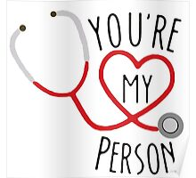 Grey's Anatomy - You're My Person Poster