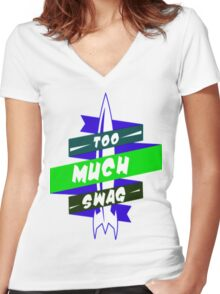 To Much Swag 2 Women's Fitted V-Neck T-Shirt