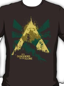 It's Dangerous To Go Alone T-Shirt