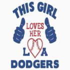 This Girl Loves Her Dodgers - CAR STICKER! by ckim8888