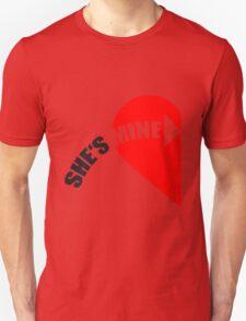 She's Mine Love Heart T-Shirt