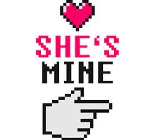 She's Mine 8-Bit by Style-O-Mat