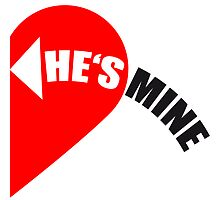 He's Mine Love Heart by Style-O-Mat