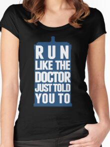 Run like the Doctor just told you to Women's Fitted Scoop T-Shirt