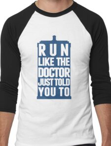 Run like the Doctor just told you to Men's Baseball ¾ T-Shirt