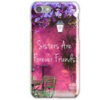 Sisters are Forever Friends QUOTE vintage art iPhone Case/Skin