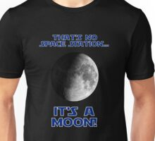 That's No Space Station Unisex T-Shirt