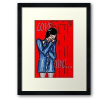 LOVE YOU 12 Framed Print