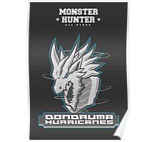 Monster Hunter All Stars - Dondruma Hurricanes Poster