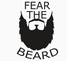 Fear The Beard  by BadrHoussni