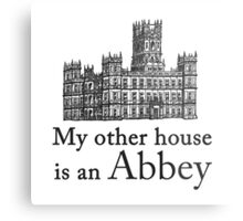 My other house is an Abbey Metal Print