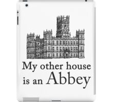 My other house is an Abbey iPad Case/Skin
