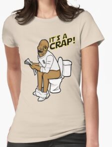It's a crap! Womens Fitted T-Shirt