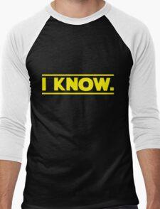 I know. Men's Baseball ¾ T-Shirt