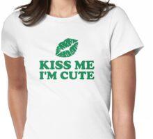Kiss me I'm cute green lips Womens Fitted T-Shirt