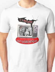 """I SURVIVED"" 1964 GREAT ALASKAN EARTHQUAKE T-Shirt"