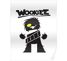 Wookie Poster