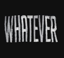 whatever by staytrill
