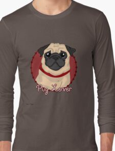 Pug Lover Long Sleeve T-Shirt