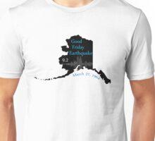 GOOD FRIDAY EARTHQUAKE Unisex T-Shirt