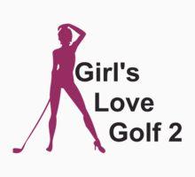 Girls Love Golf by tidyware