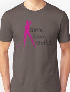 Girls Love Golf Unisex T-Shirt