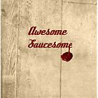 Awesome.. Saucesome! by Abbie Macmillan