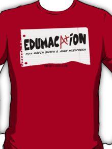 Edumacation T-Shirt