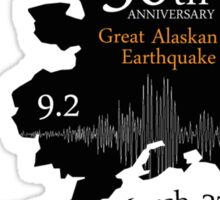 50TH ANNIVERSARY GREAT ALASKAN EARTHQUAKE Sticker