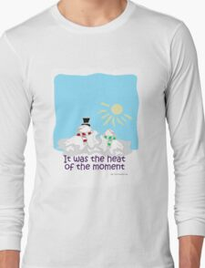 Heat of the Moment Long Sleeve T-Shirt