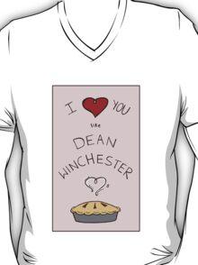 Like Dean Winchester loves Pie (Fandom Valentine) T-Shirt