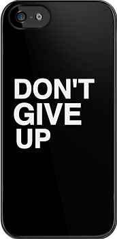 Don't Give Up! by Crystal Friedman