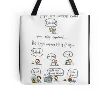 The truth about working in science Tote Bag